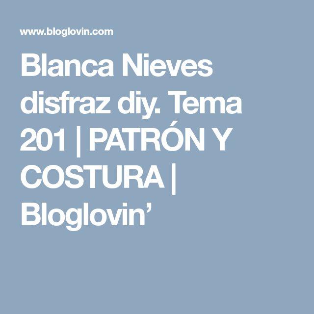 Blanca Nieves disfraz diy. Tema 201 | PATRÓN Y COSTURA | Bloglovin'