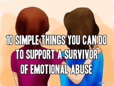 10 Simple Things You Can Do To Support a Survivor of Emotional Abuse | Narcissist, Sociopath, and Psychopath Abuse Recovery