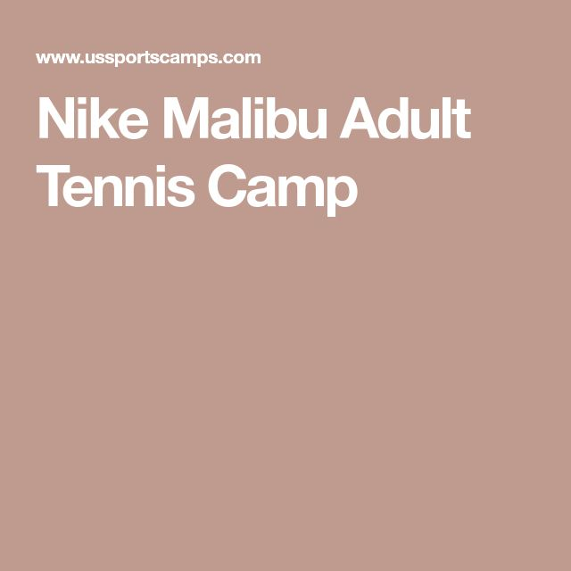 Nike Malibu Adult Tennis Camp