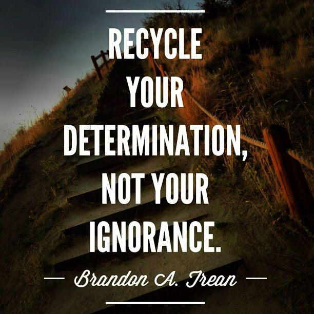 Recycling Quotes: 15 Best Images About Recycling Quotes On Pinterest