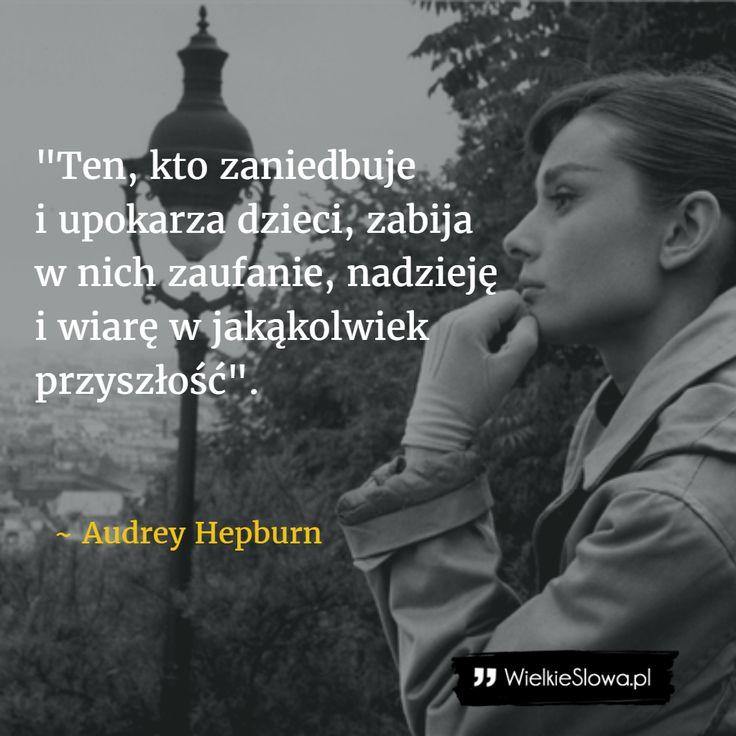 Ten, kto zaniedbuje i upokarza... #Hepburn-Audrey, #Dziecko