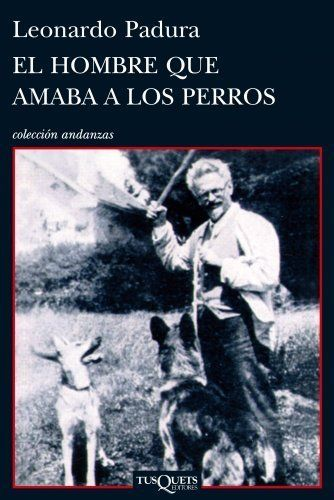 El Hombre que amaba a los perros / Leonardo Padura Fuentes  #PrincesadeAsturias das Letras 2015