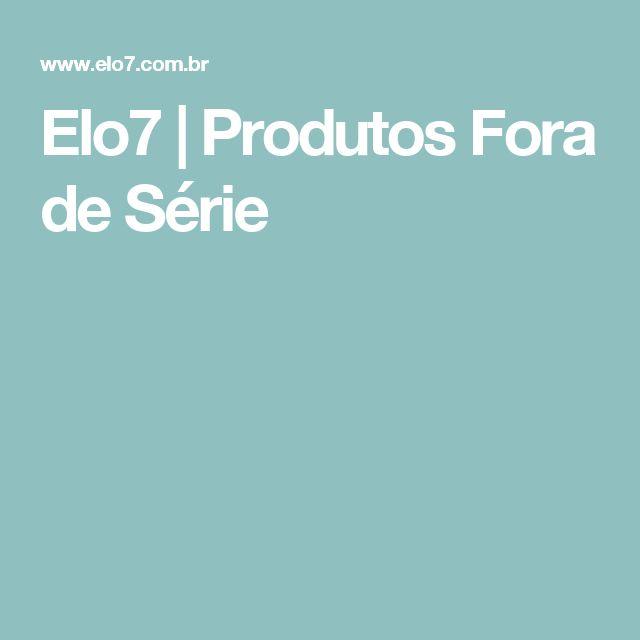 Elo7 | Produtos Fora de Série