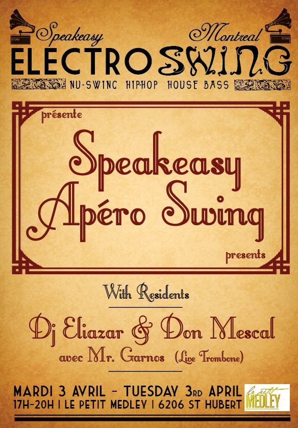 Speakeasy Apéro # 1 Tuesday 3rd April 2012 @ Petit Medley