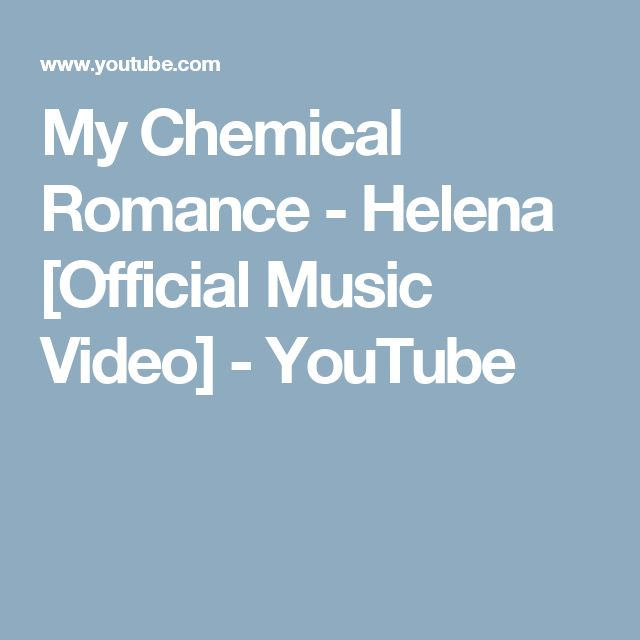 My Chemical Romance - Helena [Official Music Video] - YouTube