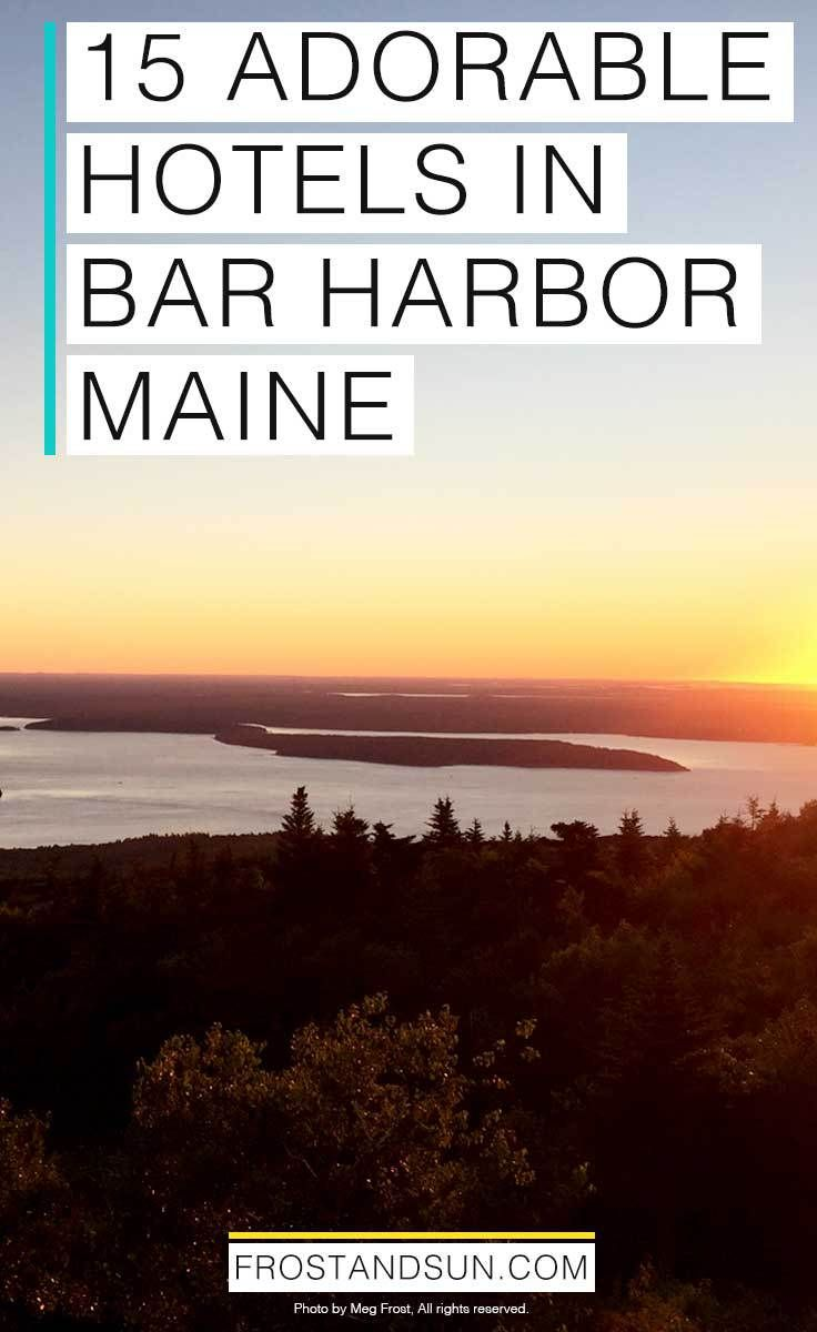Heading to Bar Harbor, home of Acadia National Park in Maine? Check out these 15 adorable Bar Harbor hotels, inns, campgrounds and other lodging options available.
