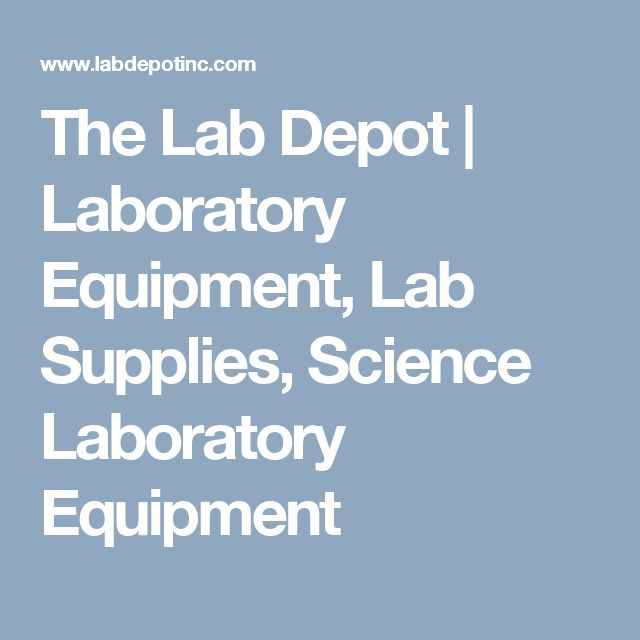 The Lab Depot | Laboratory Equipment, Lab Supplies, Science Laboratory Equipment