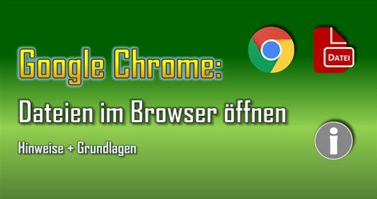 Hinweise und Grundlagen zum Öffnen von Dateien direkt im Browser Google Chrome  #Arbeitsspeicher #Bild #Browser #Cloud #Datei #Dateiformat #Dokument #Grafik #online #PDF #Programm #Video #Windows #Google #Chrome #Grundlagen