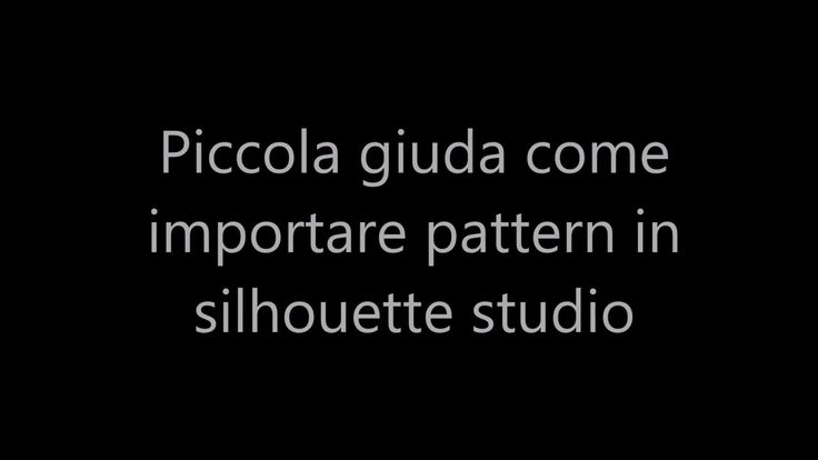 Video tutorial in italiano  come importare pattern in silhouette studio