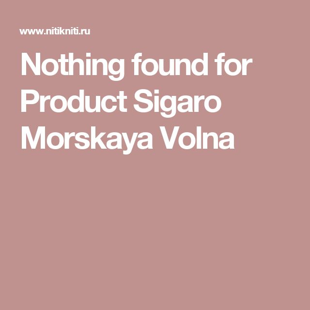 Nothing found for Product Sigaro Morskaya Volna