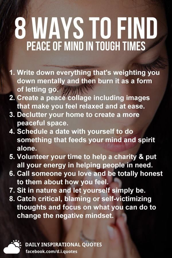8 Ways To Find Peace Of Mind In Tough Times | Peace of mind quotes, Finding  peace quotes, Finding peace