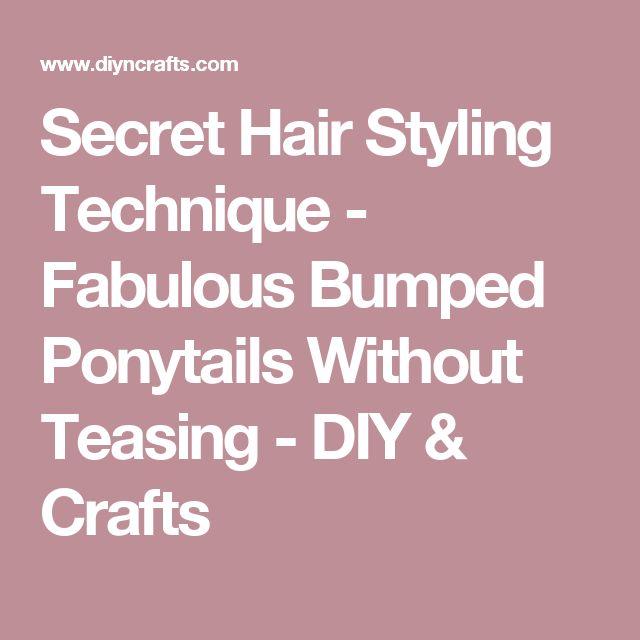Secret Hair Styling Technique - Fabulous Bumped Ponytails Without Teasing - DIY & Crafts