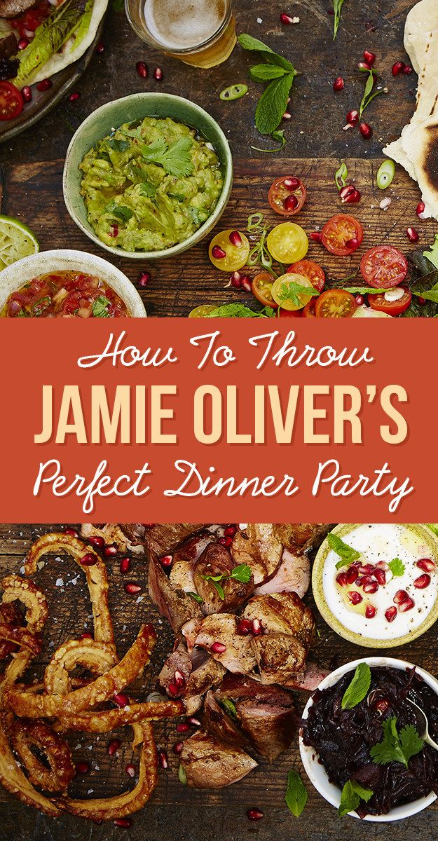 """Jamie Oliver's Guide To Throwing The Perfect Dinner Party: Entertaining, the easy way."""