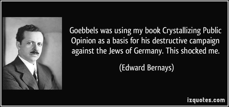 Edward Bernays Quotes   More Edward Bernays quotes