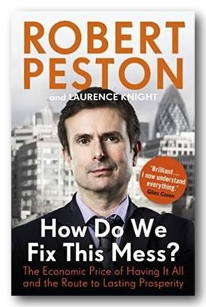 Robert Peston - How Do We Fix This Mess? (Paperback)