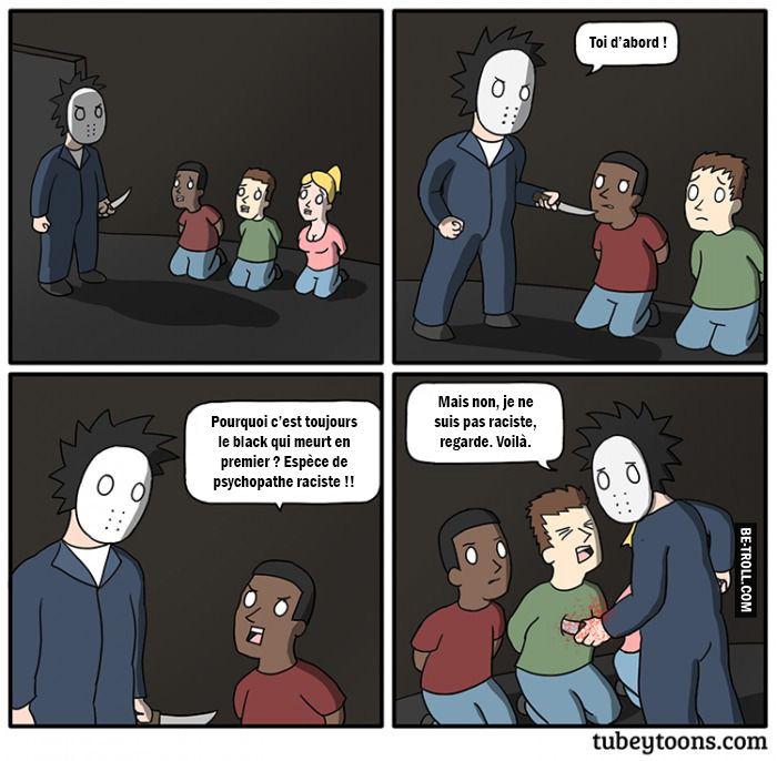 Pourquoi c'est toujours le black qui meurt en premier ?