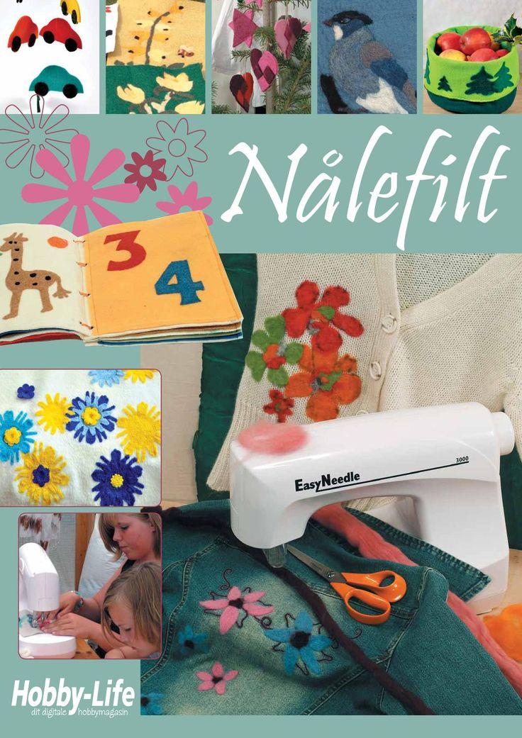 Nålefiltning på maskine  Med nålefiltemaskinen Easy Needle er det supernemt at dekorere på mange forskellige tekstiler.