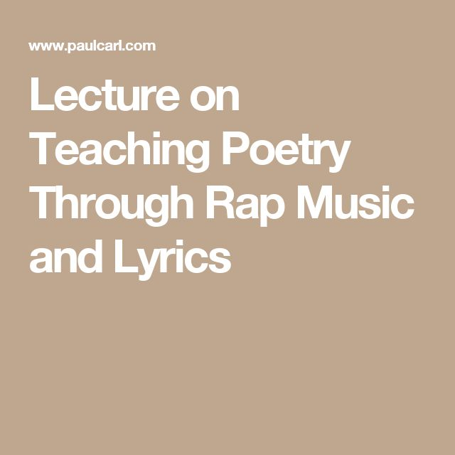 Lecture on Teaching Poetry Through Rap Music and Lyrics