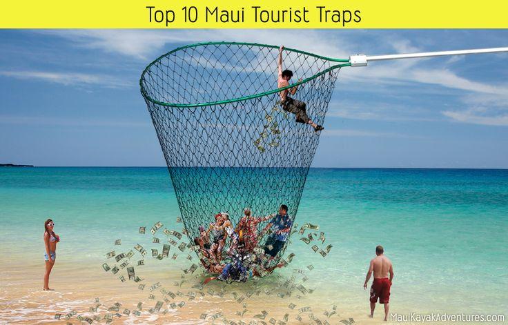 Tourist Traps on Maui: Top 10 Things NOT to Do   Maui Kayak Adventures - Kihei (Maui Hawaii)