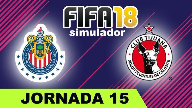 Chivas vs Tijuana 2017 Jornada 15 Liga MX | Simulador FIFA 18 ⚽  Quinie...