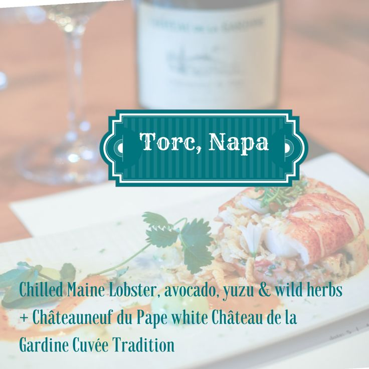 @torcnapa Great #FoodandWine matching tonight:Chilled Maine Lobster, avocado, yuzu + #ChateauneufDuPape white Gardine cuvée Tradition.