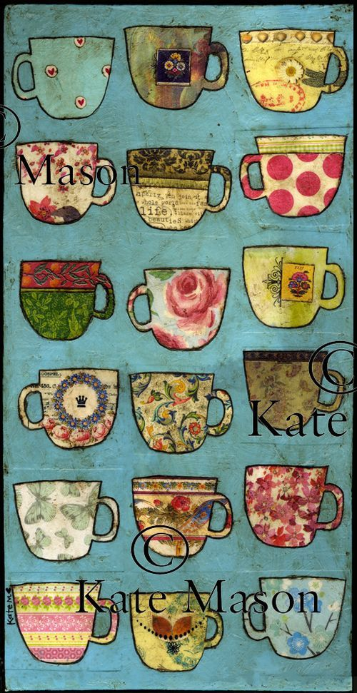 TEA CUP mixed media collage by Kate Mason ~ original artwork included collage elements: paint, patterned paper, old music sheets, napkins, rub ons and fabric.
