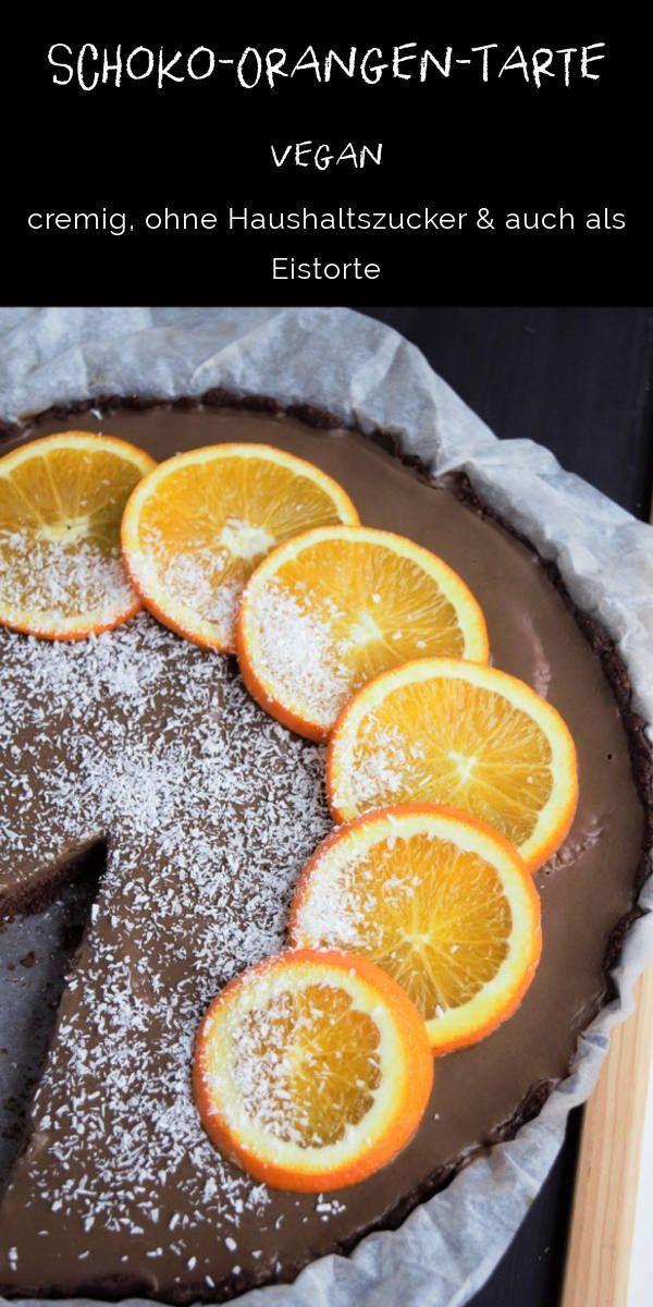 Schoko Orangen Tarte Vegan Frau Janik Tarte Vegan Gesunde Desserts Laktosefreie Rezepte