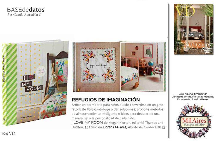 I Love My Room,  Destacado en VD, El Mercurio. - MilAires, Boutique del Libro.