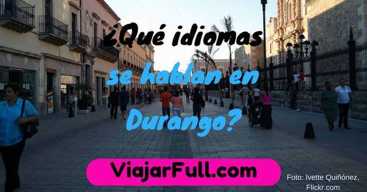 que idiomas se hablan en Durango