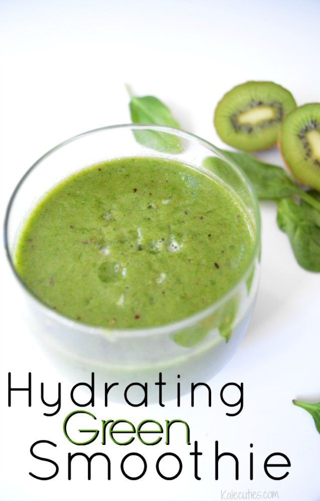 Hydrating Green Smoothie by Kalecuties.com