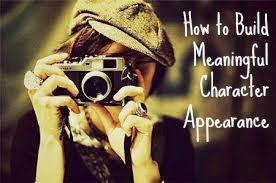 How To Build Meaningful Character Appearance In Your #NaNoWriMo Novel. #writingtips