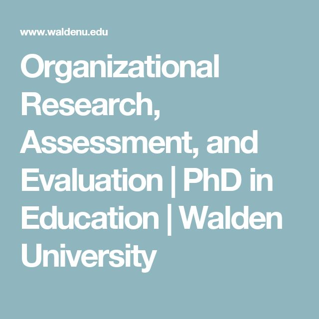 Organizational Research, Assessment, and Evaluation | PhD in Education | Walden University