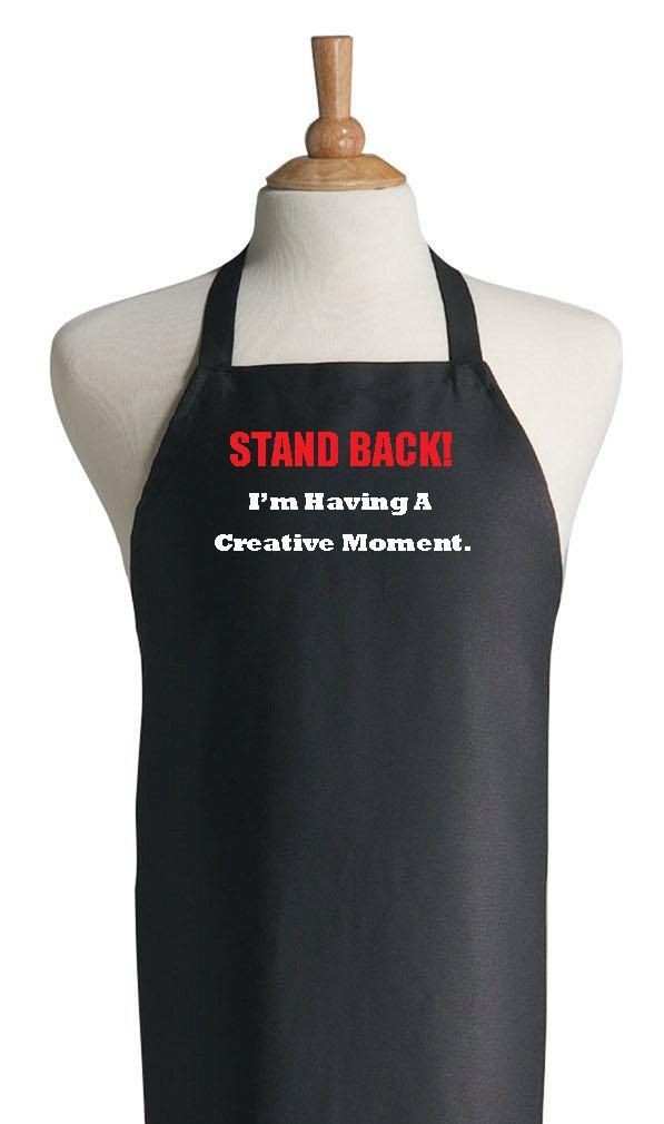 Stand Back Im Having A Creative Moment cooking apron. Our funny chef aprons are perfect for men or women.  Great For The Kitchen or Grill!  This apron is 34L X 30W, 65/35 poly/cotton twill fabric with extra long self-ties to withstand everyday use. Made of quality material, it offers full-size coverage at a very reasonable price.  Makes A Terrific Gift Idea!  Our aprons are one size fits all with 100% commercial wash ability. Satisfaction guaranteed!  Comfortable and functional, our aprons…