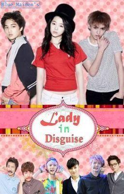 """""""Lady in Disguise. (ft. EXO) - Prologue"""" by blue_maiden - """"Akala ko para makapasok sa isang all boys school ang kelangan ko lang gawin eh mag panggap na lalaki…"""""""
