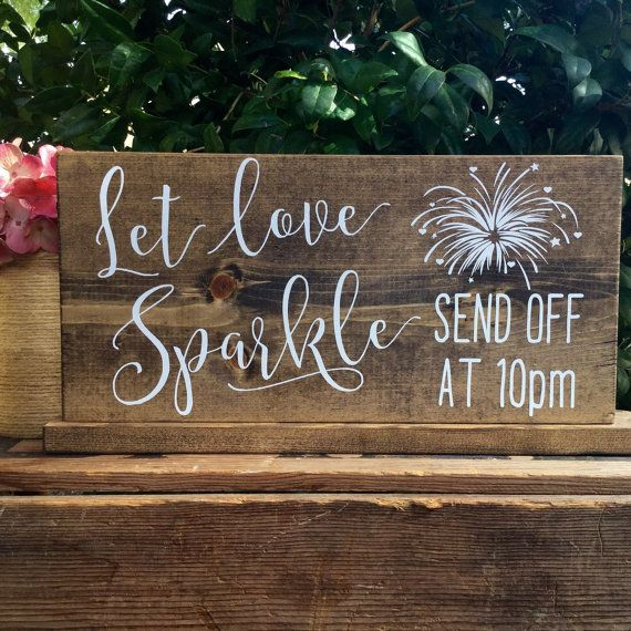 Hey, I found this really awesome Etsy listing at https://www.etsy.com/listing/264380876/let-love-sparkle-sign-sparkler-send-off