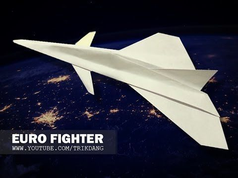 How to make a paper airplane that FLIES - Jet Fighter paper planes | Eurofighter - YouTube