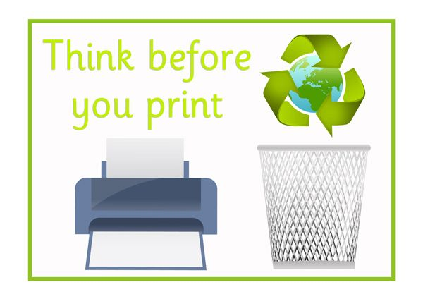 Think Before You Print Poster | Sustainability School Project | Pinterest | Print poster, Poster ...