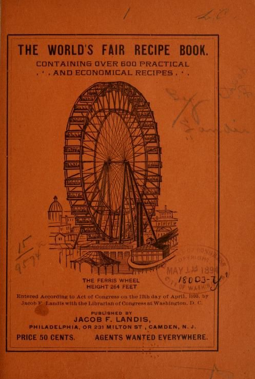 The World's fair recipe book 1893  pdf and printable http://archive.org/details/worldsfairrecipe00land