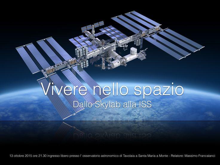 Conferenza Abitare nello Spazio presso l' osservatorio astronomico di Tavolaia a Santa Maria a Monte. Inizio dei lavori ore 21.30 ingresso libero.