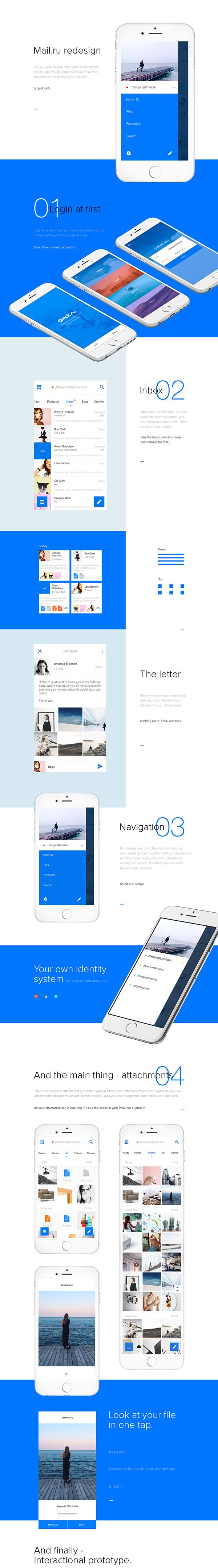Our version of mail.ru application include inbox and smart attachments, where all your files will be organized in the best way with different swipe-filters, and also you can always choose the view of your inbox grid. Simple stricture, user-friendly interf…
