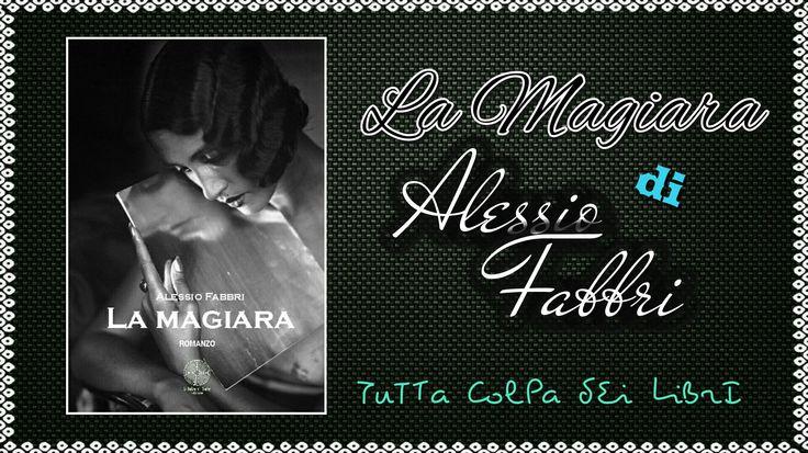 """Segnalazione Made in Italy ——–>> """"La Magiara"""" di Alessio Fabbri"""