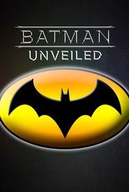 Batman Unveiled