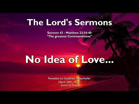 43. WRONG PERCEPTION OF GOD & NO IDEA OF LOVE ❤️ THE LORD elucidates Matthew 22:34-40 - YouTube