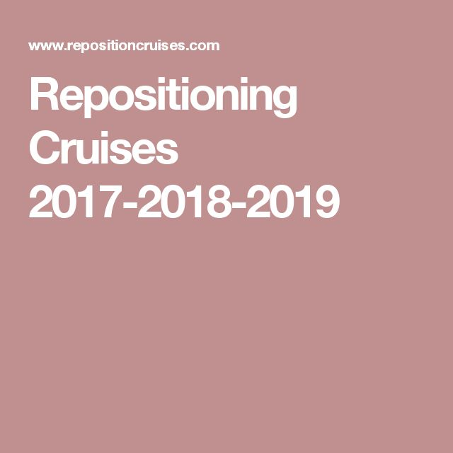 Best 25 Repositioning Cruises Ideas On Pinterest Best Cruise Deals Cruise Search And Cruise
