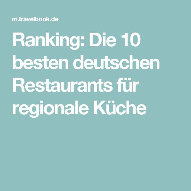 Ranking: Die 10 besten deutschen Restaurants für regionale Küche