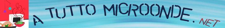 A Tutto Microonde - Ricette e consigli per cucinare al microonde