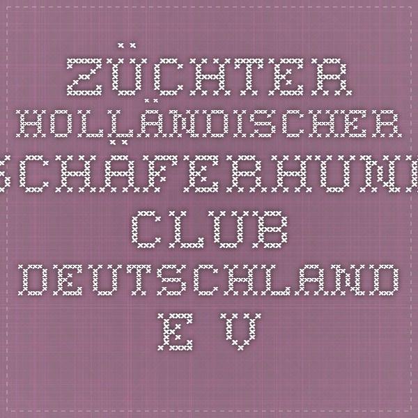 Züchter - Holländischer Schäferhund Club Deutschland e.V