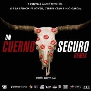 R1 La Esencia Ft. Jowell, Trebol Clan & Nio Garcia – Un Cuerno Seguro (Official Remix) - http://www.labluestar.com/r1-la-esencia-ft-jowell-trebol-clan-nio-garcia-un-cuerno-seguro-official-remix/ - #Clan, #Cuerno, #Esencia, #Ft, #Garcia, #Jowell, #La, #Nio, #Official, #R1, #Remix, #Seguro, #Trebol