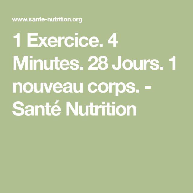 1 Exercice. 4 Minutes. 28 Jours. 1 nouveau corps. - Santé Nutrition