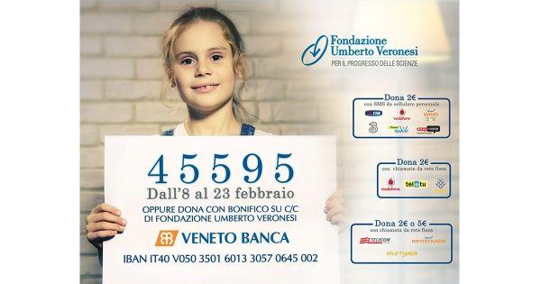 Veneto Banca scende in campo a sostegno del progetto #GoldforKids: dona al 45595. #FondazioneVeronesi #ad